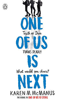 One Of Us Is Next by Karen McManus - Sequel to One of Us is Lying Truth Or Dare