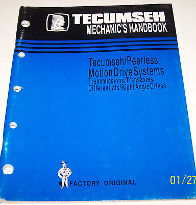 Tecumseh/Peerless Motion Drive Systems Transmissions/Transaxles Mechanics Manual