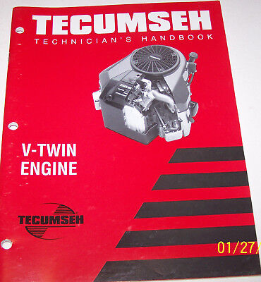 Tecumseh Technician's Handbook, V-TWIN ENGINE