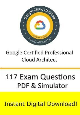 Google Certified Professional – Cloud Architect  (117 Questions PDF Sim>Email)