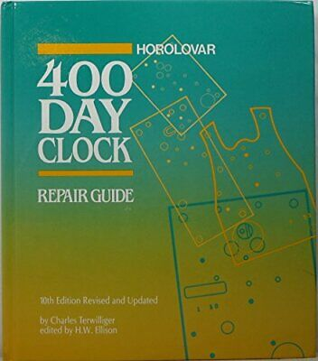 HOROLOVAR 400-DAY CLOCK REPAIR GUIDE By Charles Terwilliger - Hardcover **NEW**