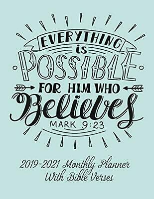 2019-2021 MONTHLY PLANNER WITH BIBLE VERSES: EVERYTHING IS By Amazing Grace Mint