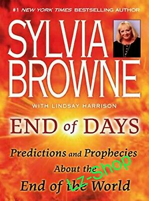End Of Days : Predictions And Prophecies End Of World By Sylvia Browne {P.D.F}