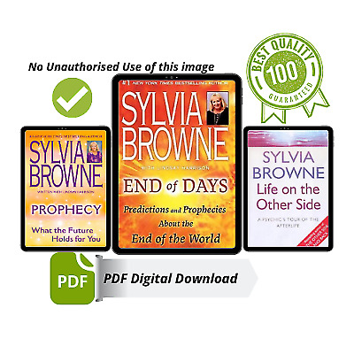 End of Days by Sylvia Browne,Prophecy, Life on The Other Side [P,D,F] 3Book Deal
