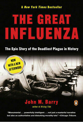 The Great Influenza: the Deadliest Pandemic in History By John M.barry E-B0K