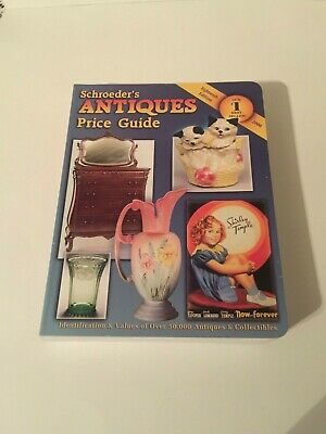 Schroeder's Collectible Antiques Price Guide with Values of 50,000 Items