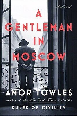 A Gentleman in Moscow by Amor Towles [ E-ß00K , PÐF , EPUβ , Кindle ]