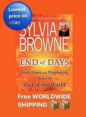 Sylvia Browne End Of Days - Predictions and Prophecies PAPERBACK - FAST SHIPPING