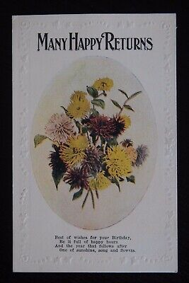 MANY HAPPY RETURNS - Vintage Postcard 1921 - photo of flowers with embossed edge