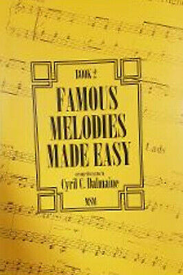 Learn To How To Play Piano - Famous Melodies Made Easy - Sheet Music Book 2 S100