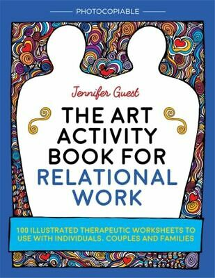 The Art Activity Book for Relational Work BNEW Guest Jennifer