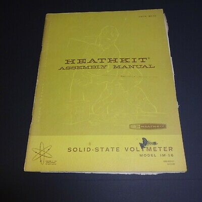 VINTAGE HEATHKIT ASSEMBLY MANUAL,  Solid-State Voltmeter Model IM-16