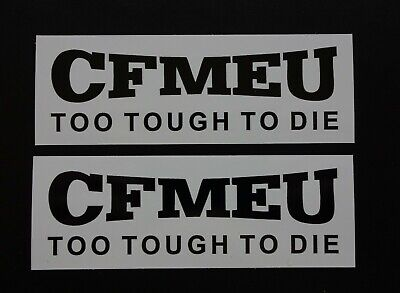 2 CFMEU UNION TO TOUGH TO DIE MINING STICKERS 100x35mm