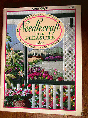 Family Circle Needlecraft For Pleasure A Treasury Of Simple & Advanced Stitches