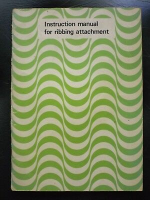 Instruction Manual For Ribbing Attachment - V.g.cond  I Will Post