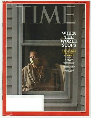 Time Magazine March 30, 2020 - When The World Stops