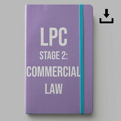LPC Notes 2020 | University of Law Stage 2 Commercial Law | Distinction