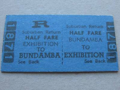 BUNDAMBA to EXHIBITION HALF FARE RETURN TICKET - QUEENSLAND RAILWAYS