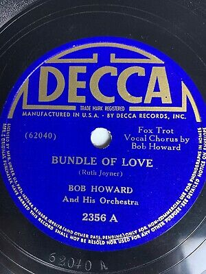 "10"" 78 RPM-Bob Howard-Bundle of Love/I Can Tell By Looking In Your Eyes/Decca"