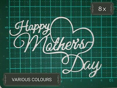 Happy  Mother's Day Paper Die Cuts x 8 Scrapbooking Card Topper Embellishment