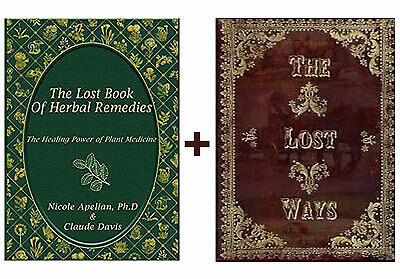The Lost Book of Remedies Herbal Medicine and The Lost Ways by Claude Davis