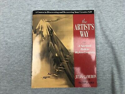 The Artists Way A Spiritual Path to Higher Creativity Julia Cameron PB 1992
