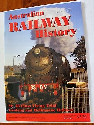 """""""Australian Railway History"""" Vol 58 , July 2007 , Excellent Pre-Owned Cond !"""