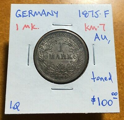 #3508 Germany 1875-F 1 Mark, KM-7, About Uncirculated, toned