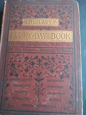 The Lady's Every Day Book 1875 Rare Old Cookery Books