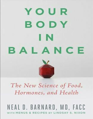 Your Body in Balance by Neal D Barnard MD FACC (2020, Digital)