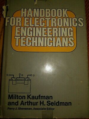 Handbook For Electronics Engineering Technicians by Milton Kaufman