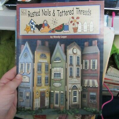 Rusted Nails & Tattered Threads by Wendy Leger