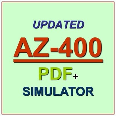 Latest AZ-400 Verified Practice Test Exam QA SIM PDF+Simulator