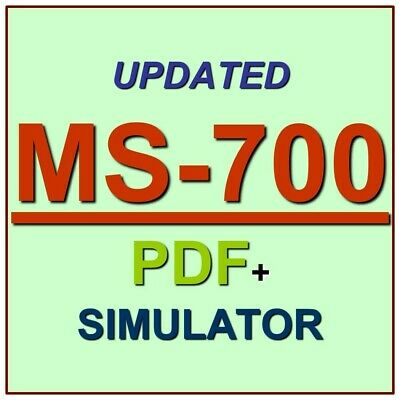 Latest MS-700 Verified Practice Test Exam QA SIM PDF+Simulator