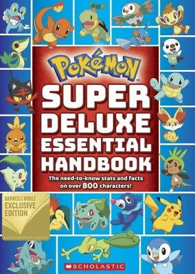 Pokémon: Super Deluxe Essential Handbook : The Need-to-Know Stats and Facts...