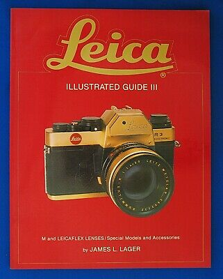 James Lager : Leica Illustrated Guide Iii - 1979