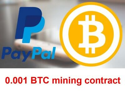 PayPal to BTC 0.001 BTC | MINING CONTRACT 24 Hours | Crypto asset