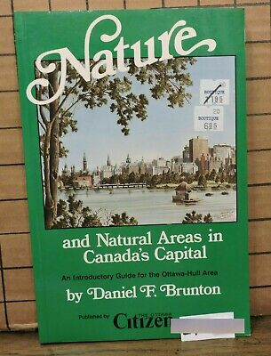 Nature & Natural Areas in Ottawa Hull Area by D F Brunton SH26 L7-12