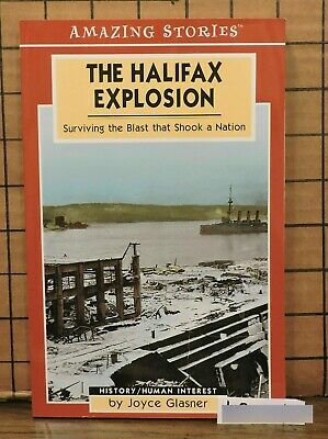Amazing Stories The Halifax Explosion by Joyce Glasner SH27 L8-1