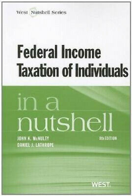 Federal Income Taxation of Individuals in a Nutshell (Nutshell Series).