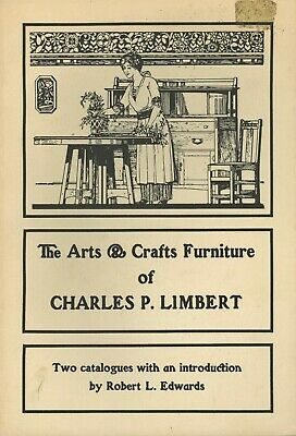 Mission Arts Crafts Charles Limbert Furniture Identification / Scarce Book