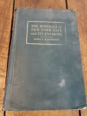 The Minerals of New York City and its Environs