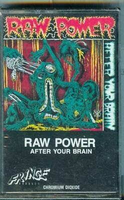 RAW POWER After Your Brain Cassette Punk HC KBD 1986 Sealed
