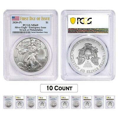 Lot of 10 - 2020 (P) 1 oz Silver American Eagle PCGS MS 69 FDOI Emergency Issue