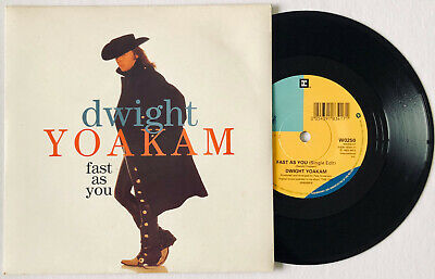 """Dwight Yoakam Fast As You + Home For Sale 7"""" Record 1994 Uk 1St Edition Rare Oop"""
