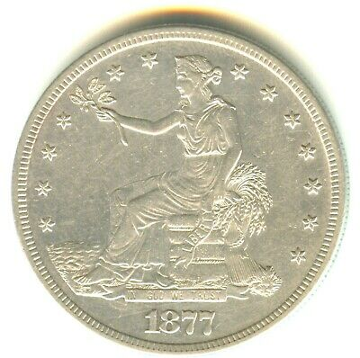 1877 S Trade Dollar AU+++ In Grade Scarce Early Silver Dollar Type Coin