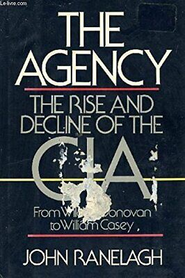 AGENCY: RISE AND DECLINE OF CIA By John Ranelagh - Hardcover **Mint Condition**