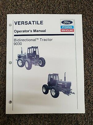 New Holland 9030 Bidirectional Tractor Operator/'s Owner/'s Manual