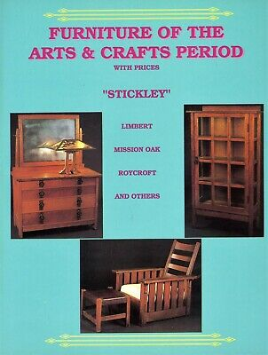 Arts Crafts Period Furniture - Stickley Limbert Roycroft Etc. / Book + Values