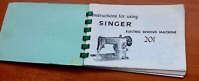 Instruction Booklet for Singer Electric Sewing Machine 201